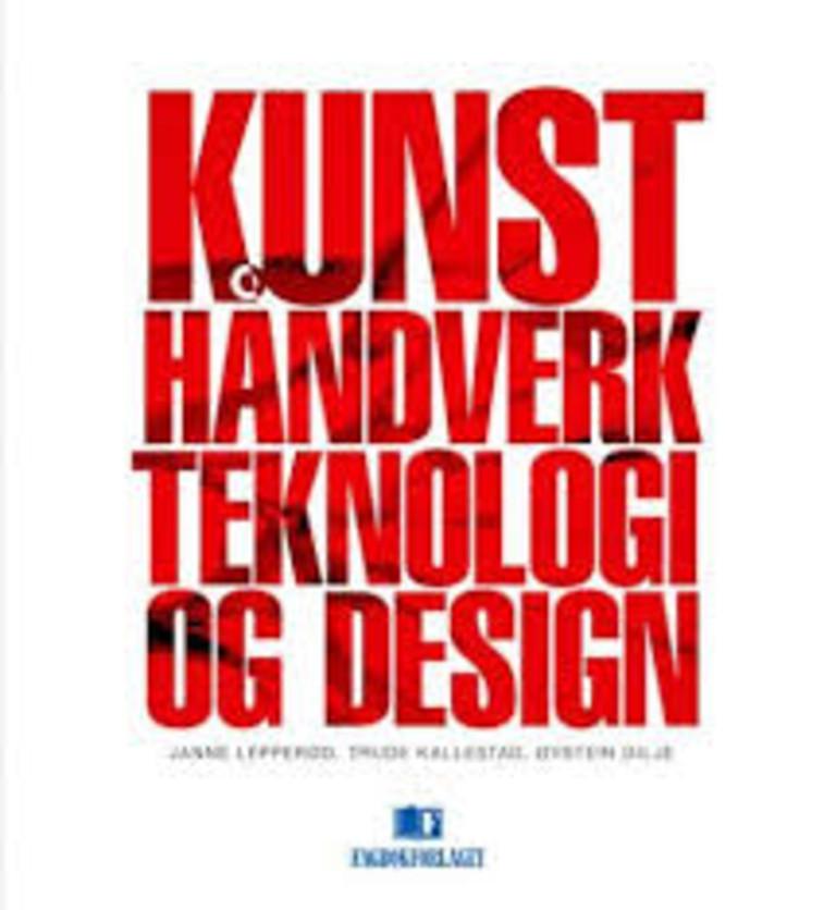 Kunst, håndverk, teknologi og design