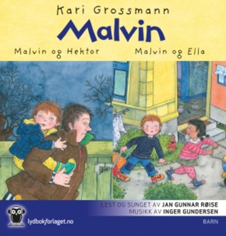 Malvin og Ella ; Malvin og Hektor