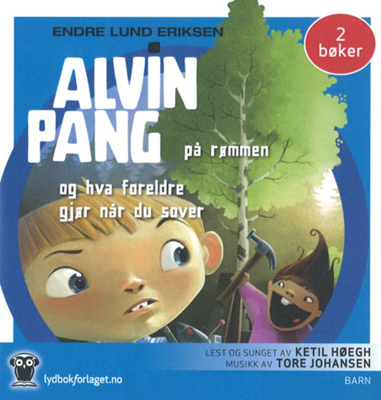 Alvin Pang  på rømmen ; Alvin Pang og hva foreldre gjør når du sover