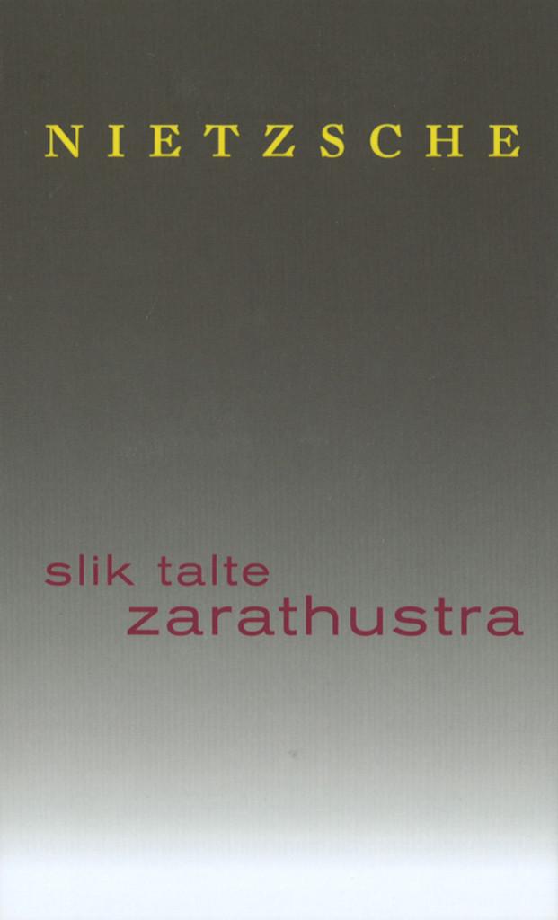Slik talte Zarathustra : en bok for alle og ingen