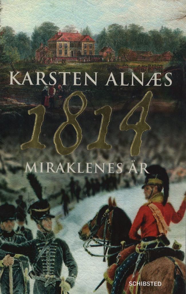 1814 : miraklenes år