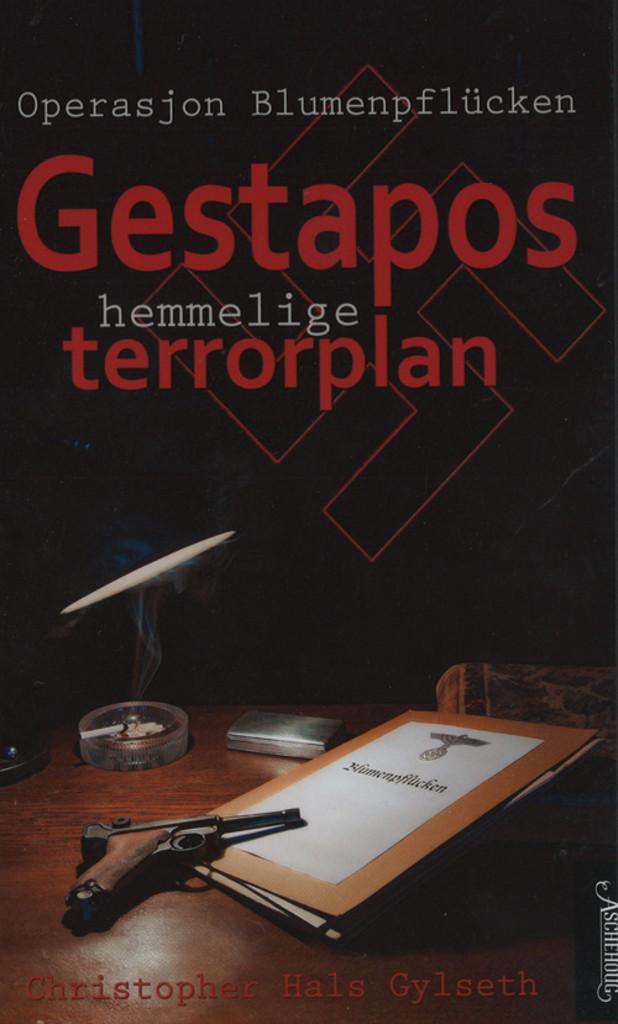 Gestapos hemmelige terrorplan : operasjon Blumenpflücken