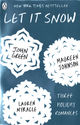 Omslagsbilde:Let it snow : three holiday romances