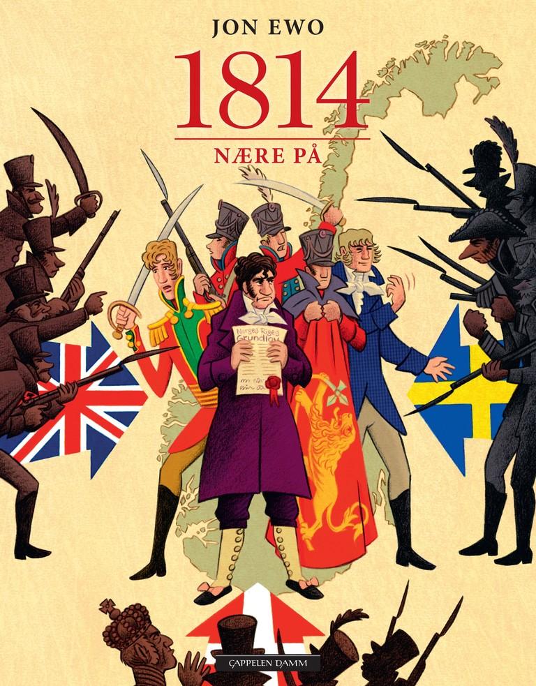 1814 : nære på