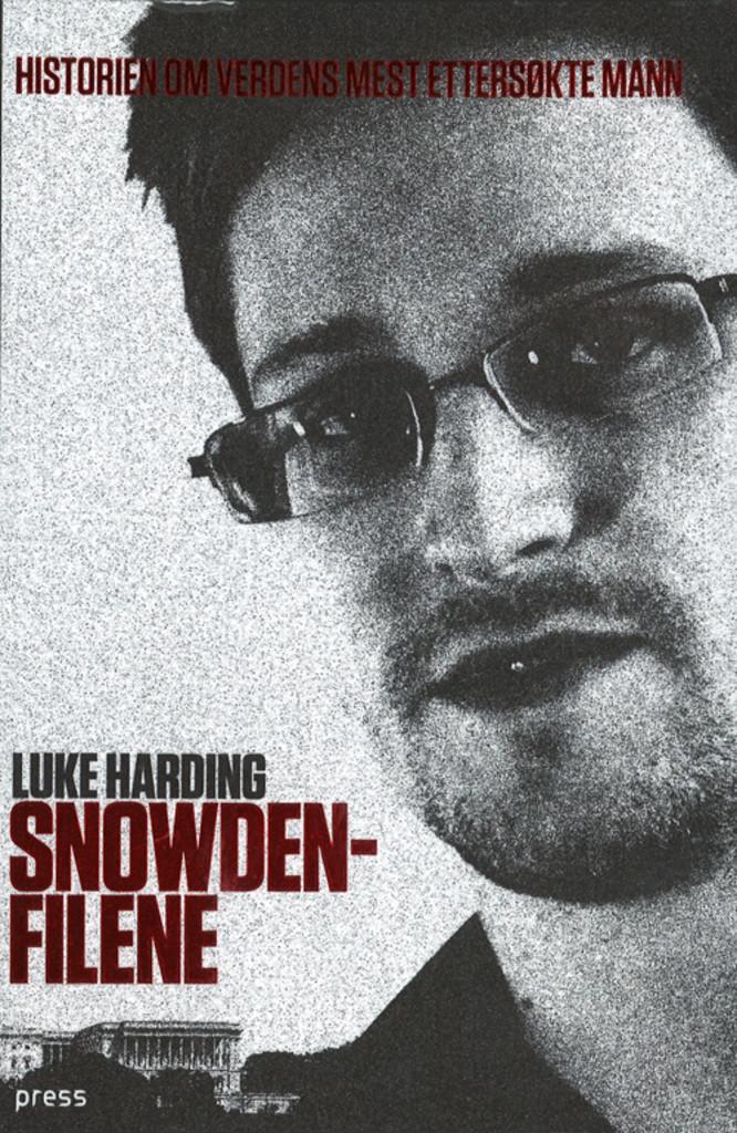 Snowden-filene : historien om verdens mest ettersøkte mann