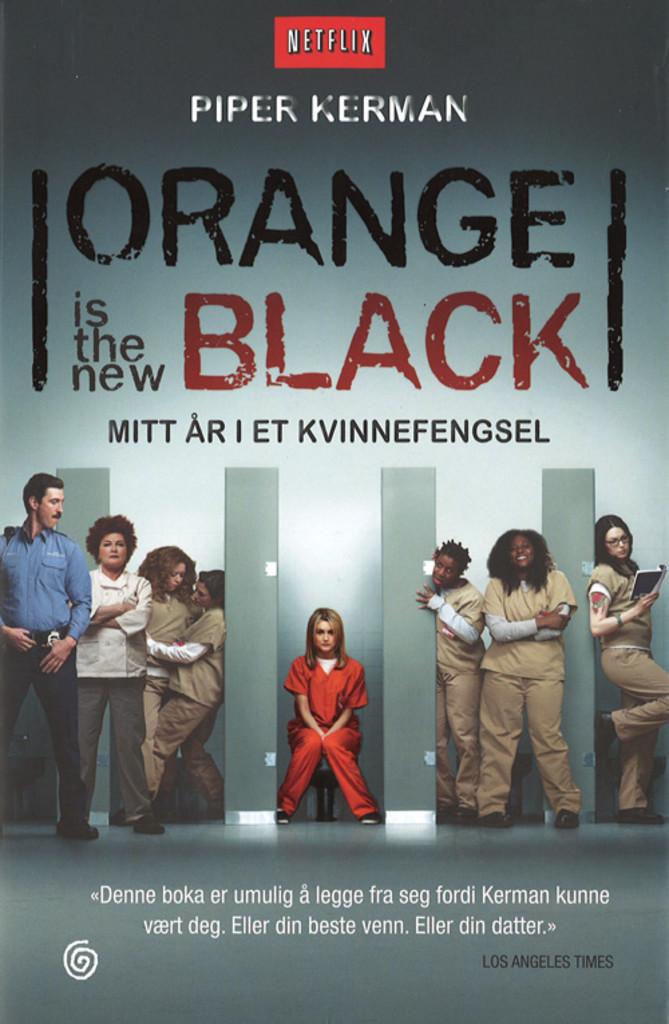 Orange is the new black : mitt år i et kvinnefengsel
