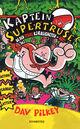 Omslagsbilde:Kaptein Supertruse og den store kjæligheten - not!!
