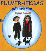Pulverheksas påskekrim av Ingunn Aamodt (2014)