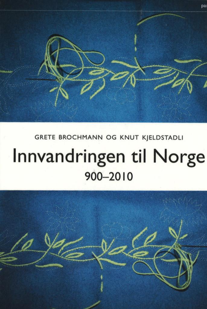 Innvandringen til Norge : 900-2010