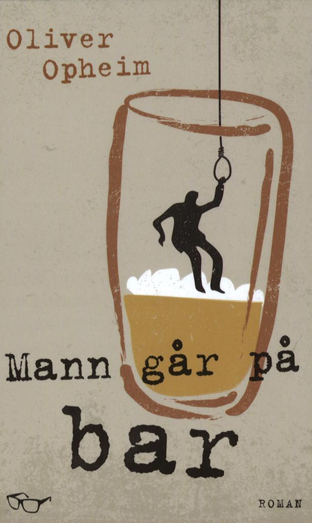 Mann går på bar : roman