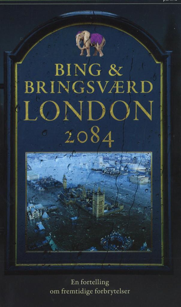 London 2084 : en fortelling om fremtidige forbrytelser