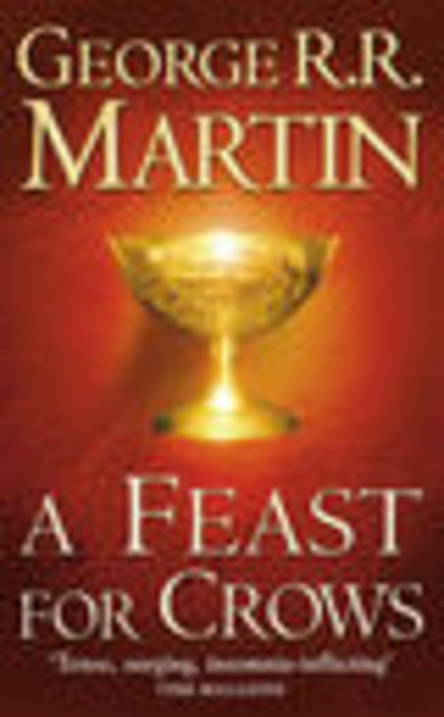 A feast for crows : Book four of a Song of Ice and Fire . 5