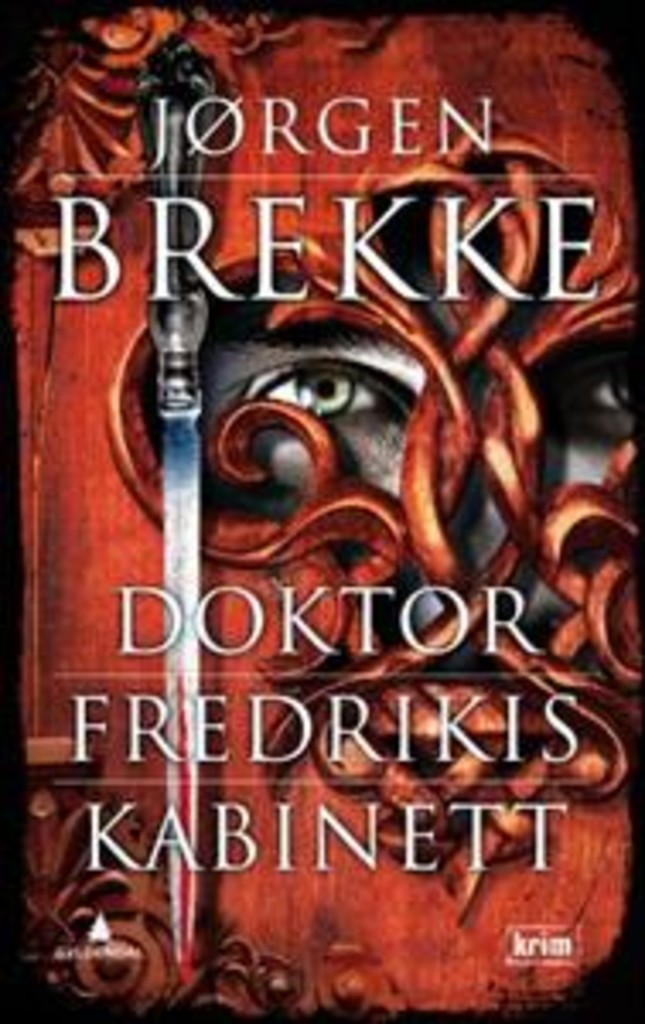 Doktor Fredrikis kabinett : kriminalroman