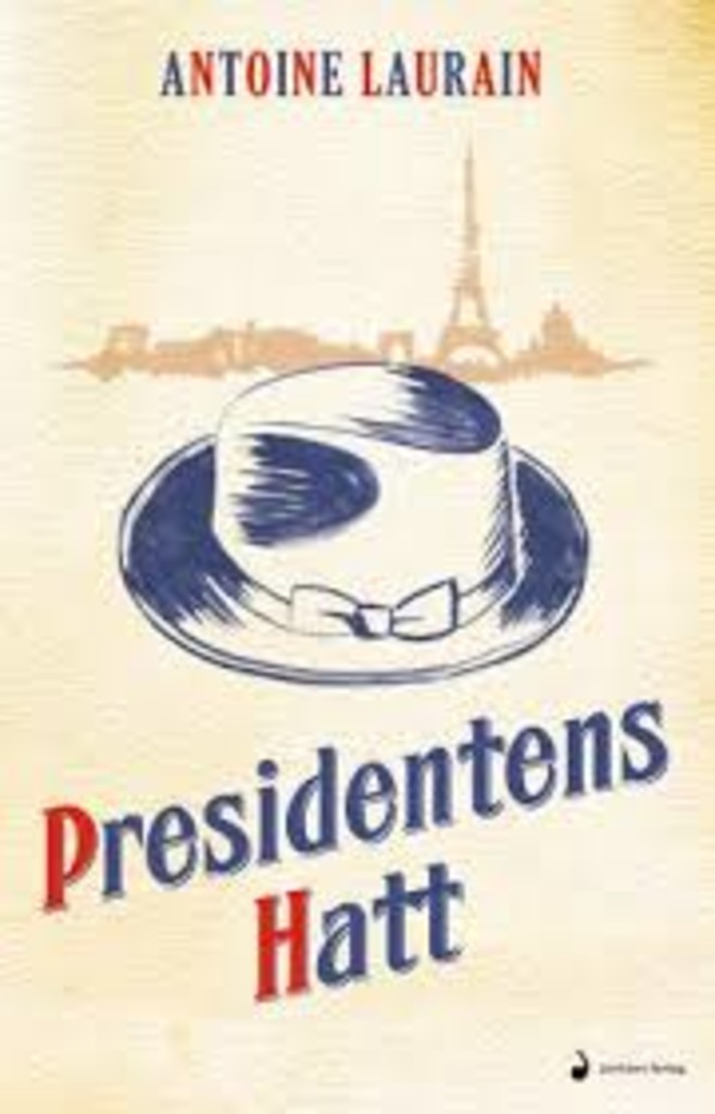 Presidentens hatt : roman