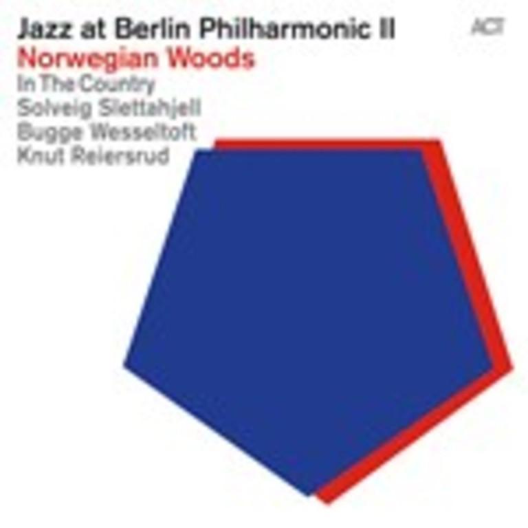Jazz at Berlin Philharmonic II : Norwegian Woods