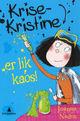 Omslagsbilde:Krise-Kristine er lik kaos!