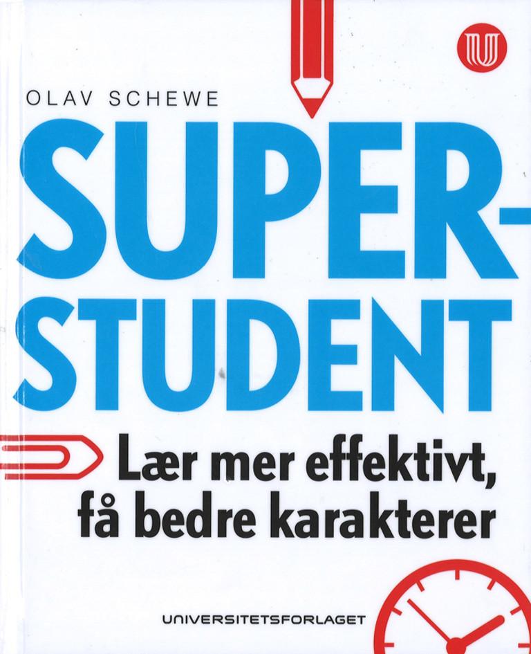 Superstudent : hvordan lære mer effektivt og få bedre karakterer med studieteknikk