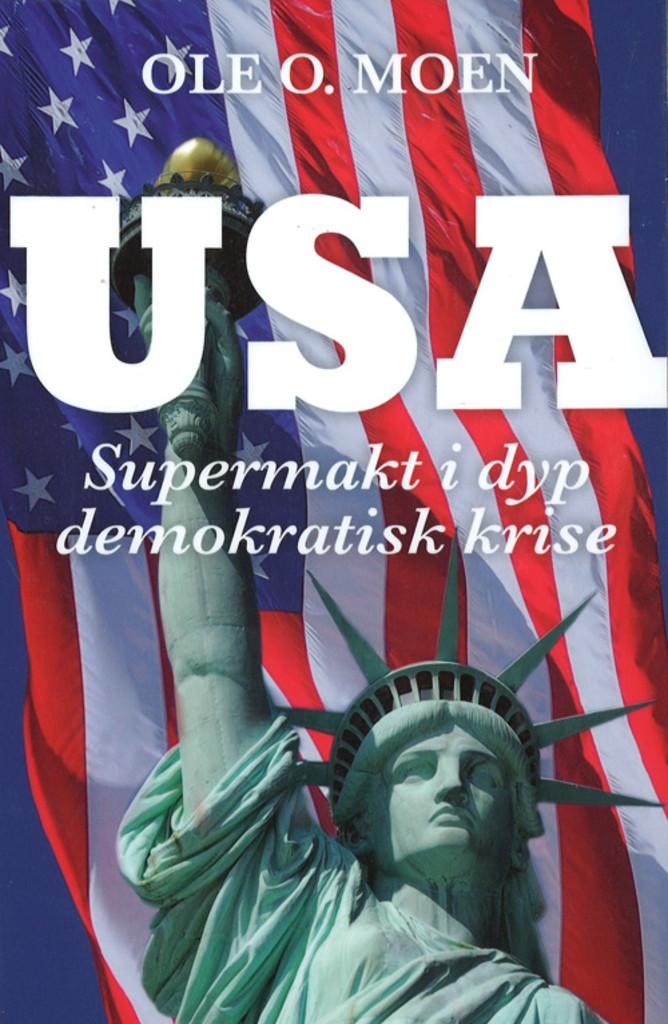 USA : supermakt i dyp demokratisk krise