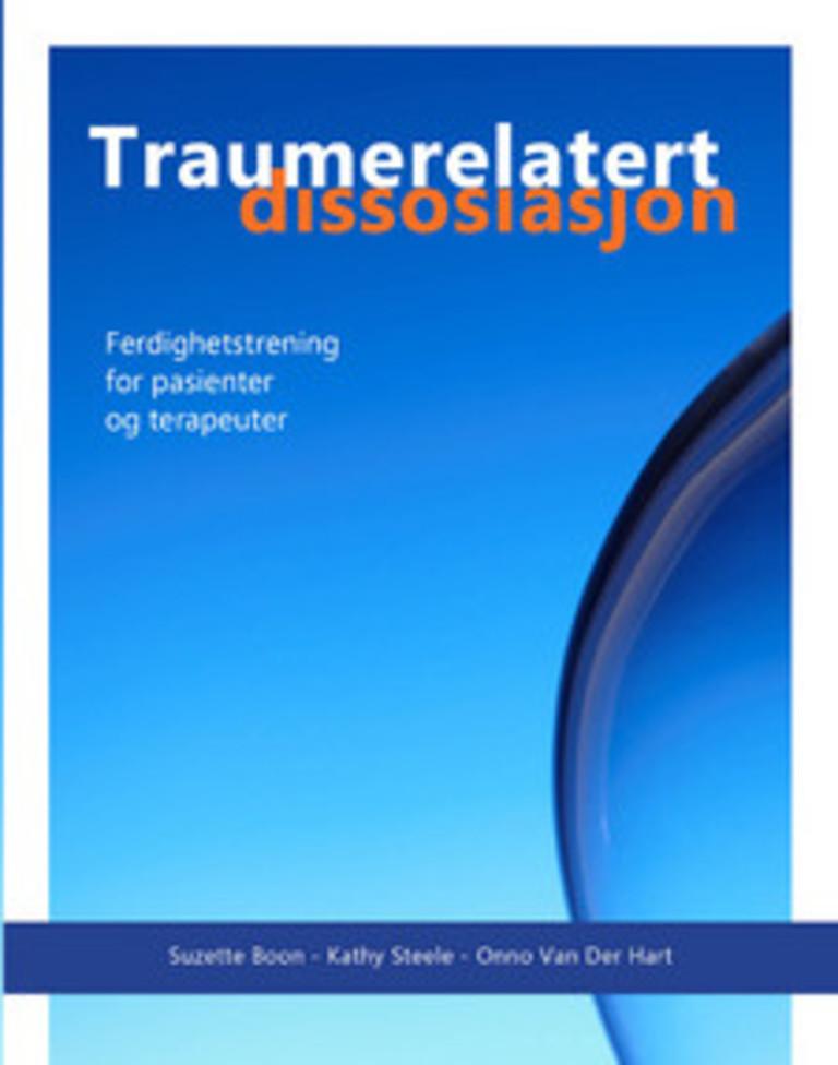 Traumerelatert dissosiasjon : ferdighetstrening for pasienter og terapeuter