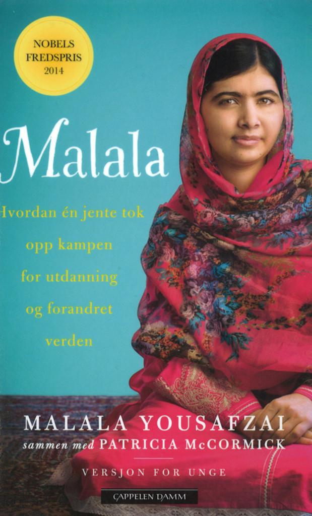 Malala : hvordan én jente tok opp kampen for utdanning og forandret verden