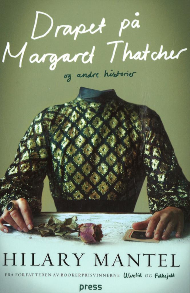 Drapet på Margaret Thatcher : og andre historier