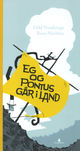 Omslagsbilde:Eg og Pontus går i land