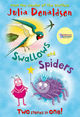 Omslagsbilde:Swallows and spiders : two stories in one