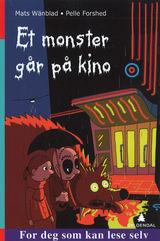 Et monster går på kino av Mats Wänblad (2015)