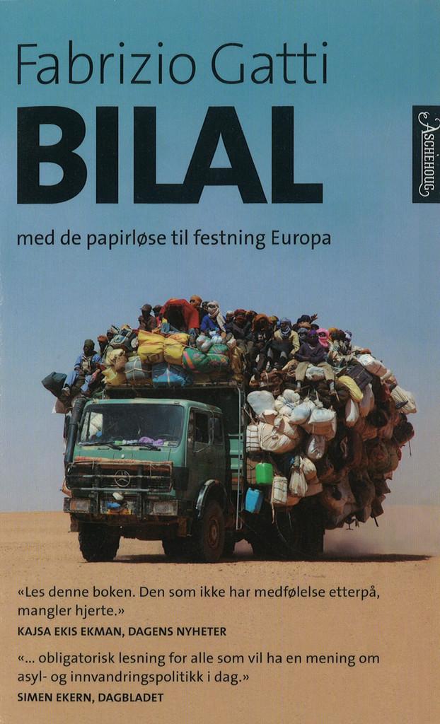 Bilal : med de papirløse til festning Europa