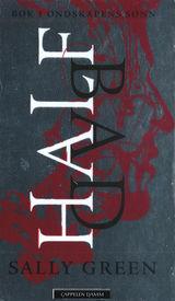 Half bad – Ondskapens sønn, Sally Green (2015)