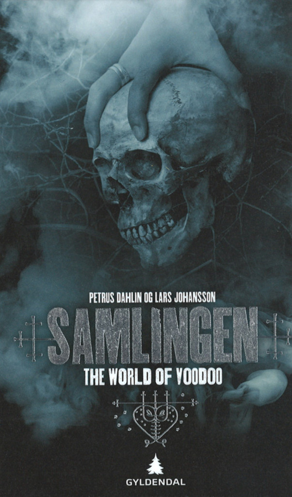 The world of voodoo . 2 . Samlingen