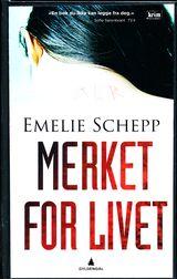 Merket for livet av Emelie Schepp
