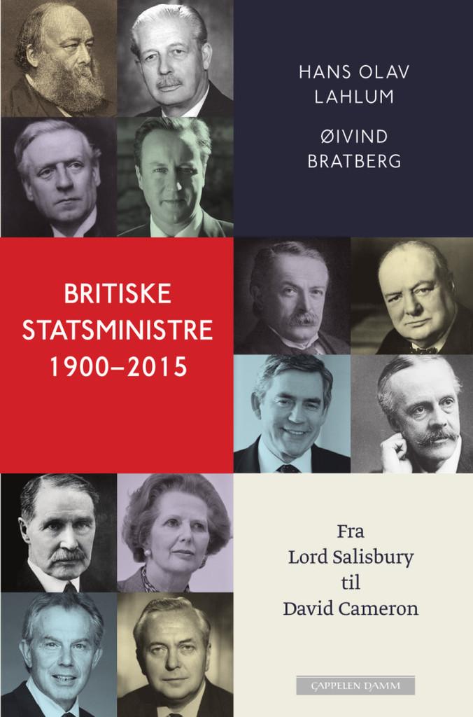 Britiske statsministre 1900-2015 : fra lord Salisbury til David Cameron
