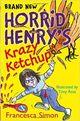 Omslagsbilde:Horrid Henry's krazy ketchup