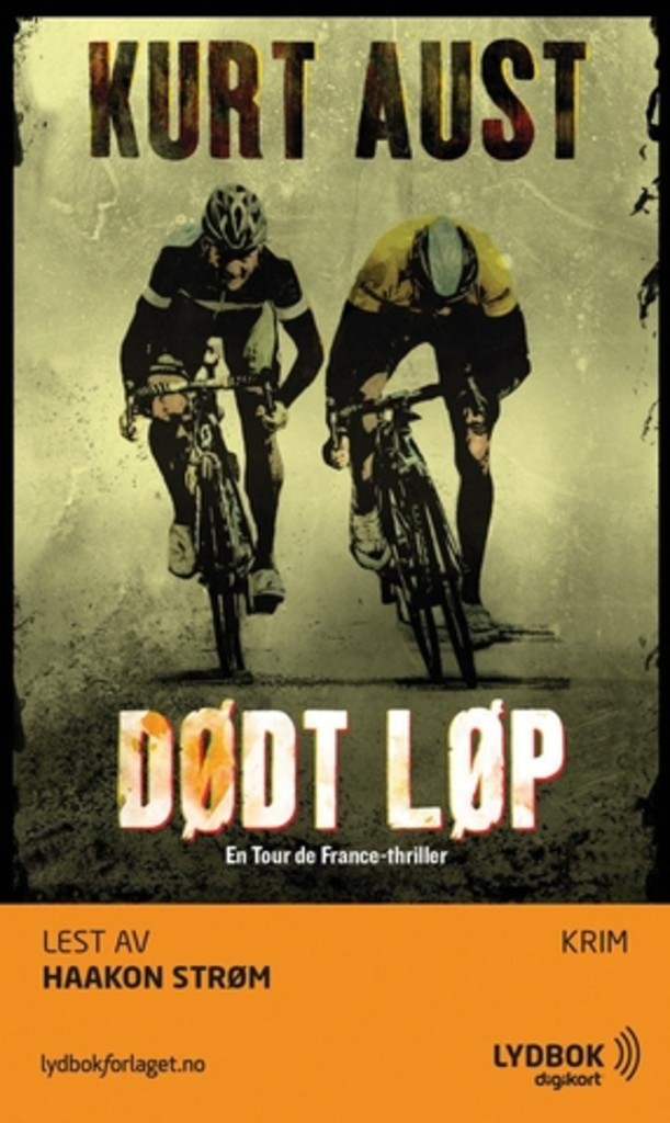 Dødt løp : en Tour de France-thriller