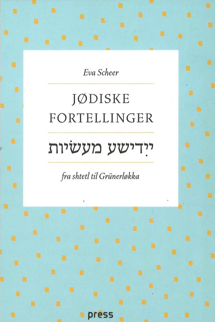 Jødiske fortellinger : fra shtetl til Grünerløkka