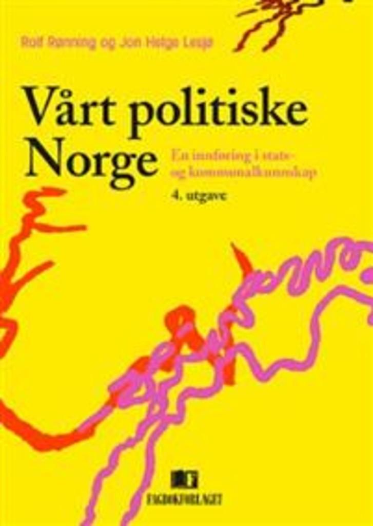 Vårt politiske Norge : : en innføring i stats- og kommunalkunnskap