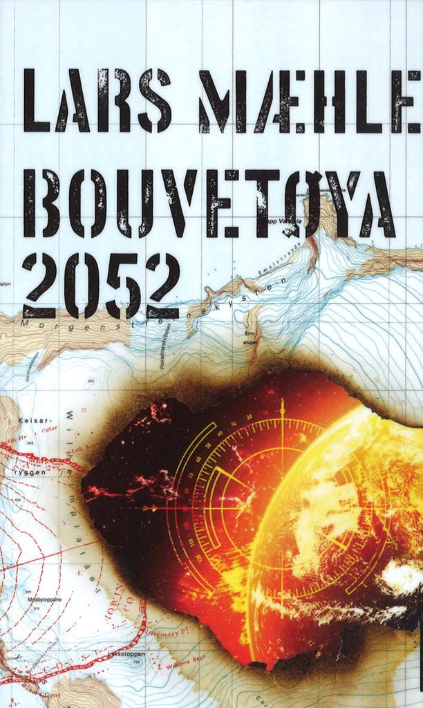 Bouvetøya 2052 : roman