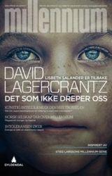 Det som ikke dreper oss av David Lagercrantz