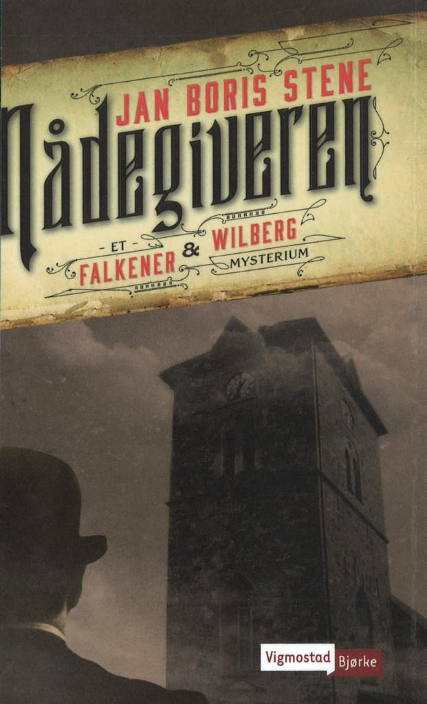 Nådegiveren : et Falkener og Wilberg-mysterium