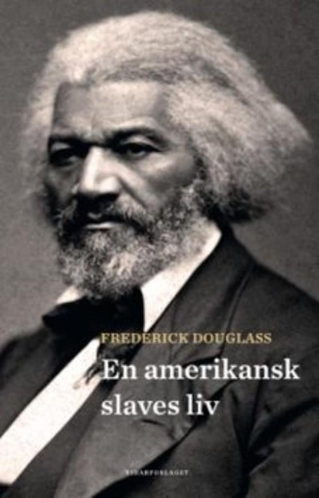 En amerikansk slaves liv : selvbiografi