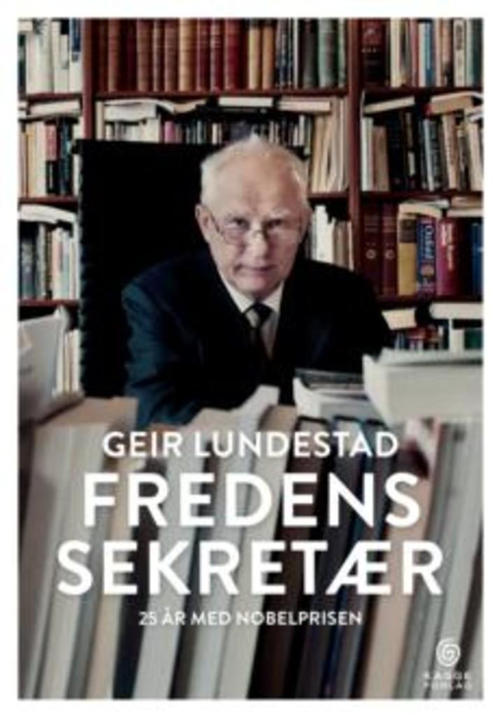 Fredens sekretær : 25 år med nobelprisen