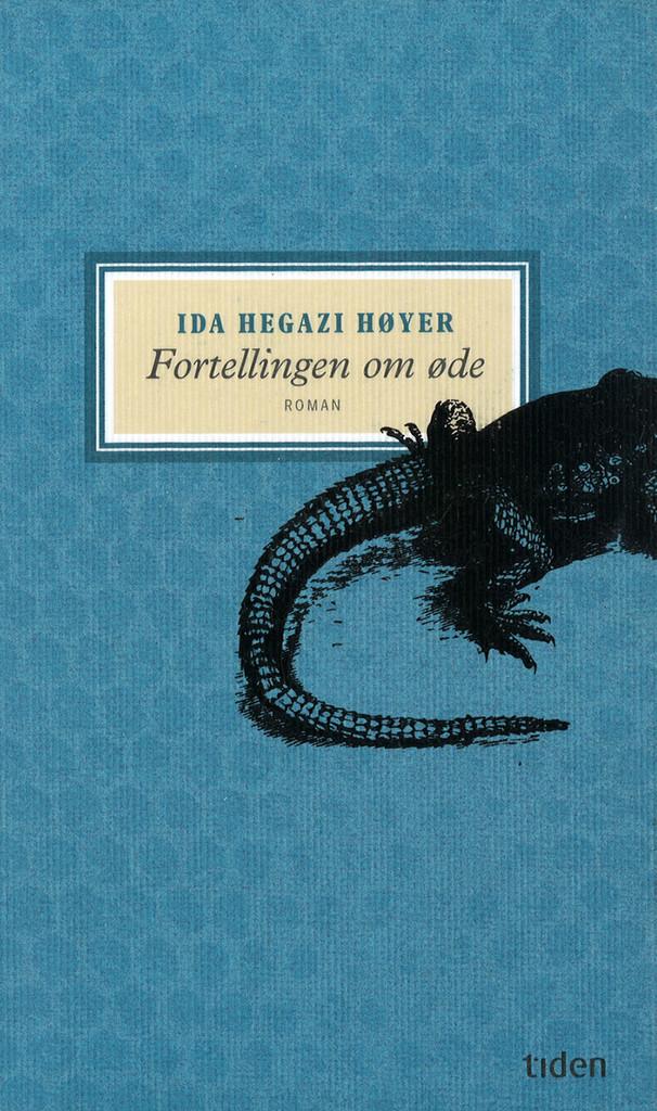 Fortellingen om øde : roman