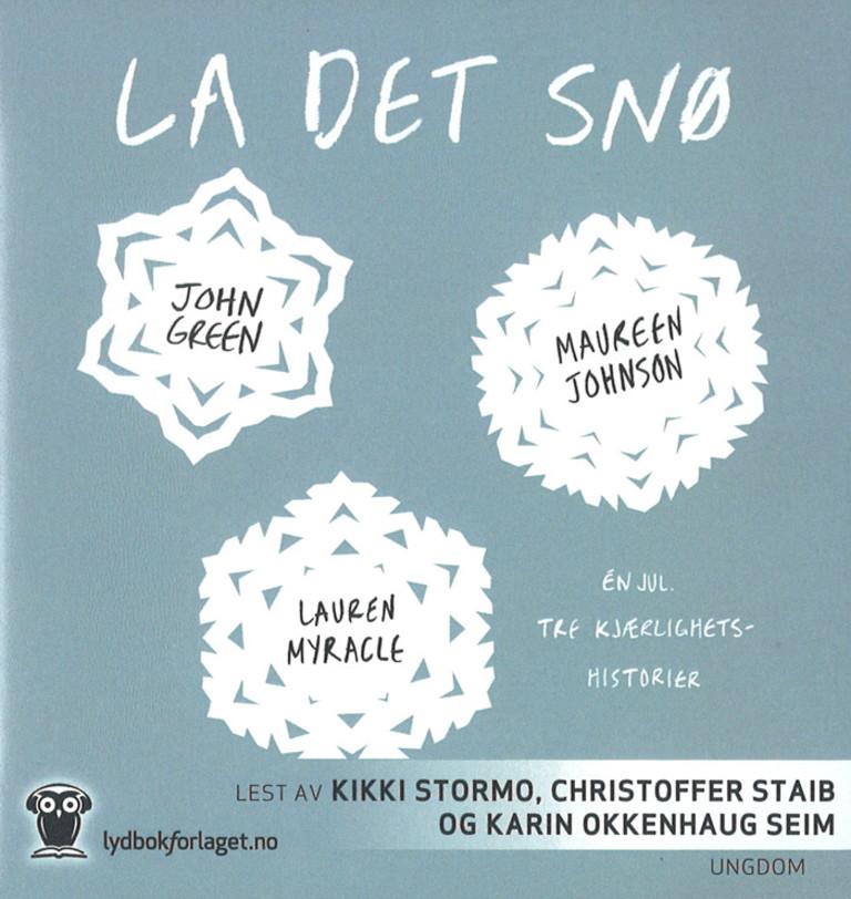 La det snø : én jul, tre kjærlighetshistorier