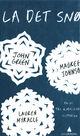 Omslagsbilde:La det snø : én jul, tre kjærlighetshistorier