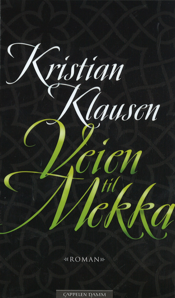 Veien til Mekka : roman