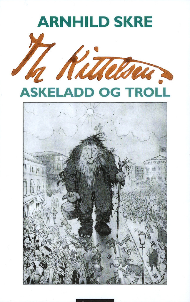 Th Kittelsen : Askeladd og troll