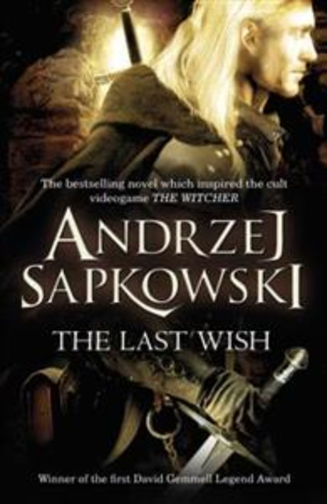 The last wish . 1 . The Witcher