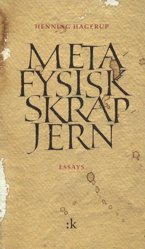 Metafysisk skrapjern : essays