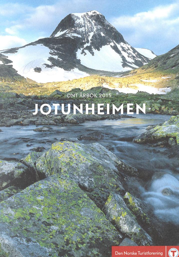 Den Norske turistforening. Årbok 2015. Jotunheimen